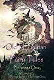 Old Hungarian Fairy Tales: (Illustrated & Unabridged Classic Edition)