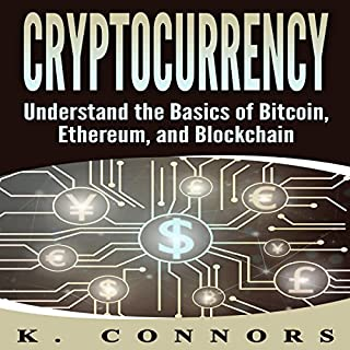Cryptocurrency: The Basics of Bitcoin, Ethereum, and Blockchain cover art