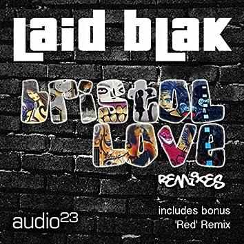 Bristol Love Remixes