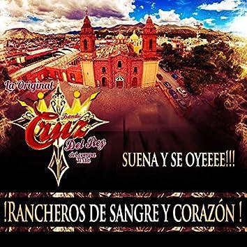 Rancheros De Sangre y Corazon