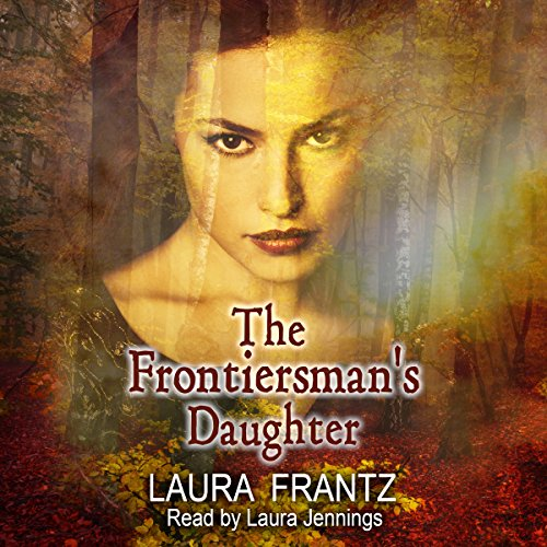 The Frontiersman's Daughter audiobook cover art