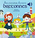 Mes premières chansons bretonnes – Livre sonore avec 6 puces – Dès 1 an
