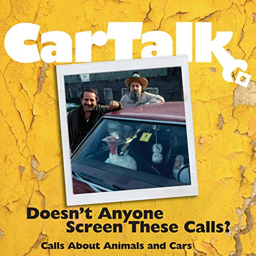 Car Talk: Doesn't Anyone Screen These Calls? audiobook cover art