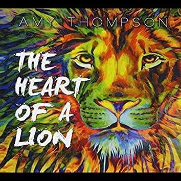 The Heart of a Lion