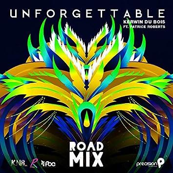 Unforgettable (Precision Road Mix)