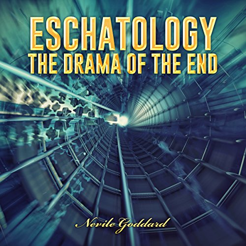Eschatology: The Drama of the End audiobook cover art