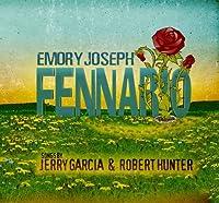 Fennario: Songs By Jerry Garcia & Robert Hunter by Emory Joseph (2008-08-19)