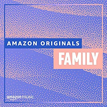 Amazon Originals - Family