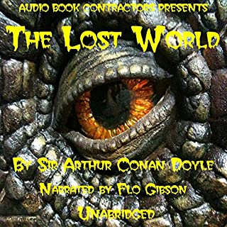 The Lost World                   De :                                                                                                                                 Arthur Conan Doyle                               Lu par :                                                                                                                                 Flo Gibson                      Durée : 6 h et 43 min     Pas de notations     Global 0,0