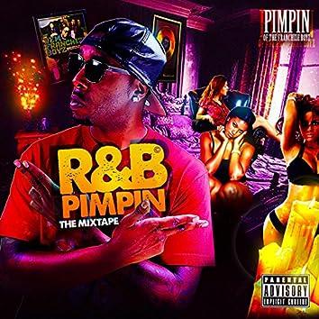 R & B Pimpin
