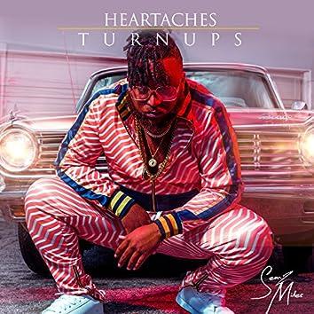 Heartaches & Turnups
