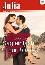 Sag einfach nur Ti amo! (Julia 2166) (German Edition)