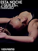 Esta Noche - J Quiles Ft. Farruko