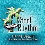 Hit the Beach! (Steel Rhythm Steel Drum Band)