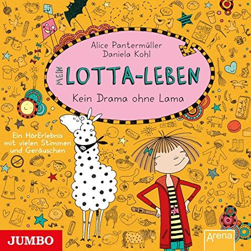Mein Lotta-Leben: Kein Drama ohne Lama Titelbild
