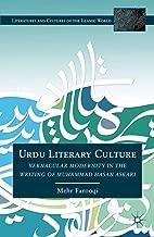 Urdu Literary Culture: Vernacular Modernity in the Writing of Muhammad Hasan Askari (Literatures and Cultures of the Islamic World)