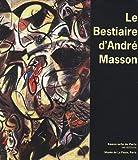 Le bestiaire d'André Masson - (1896-1987)