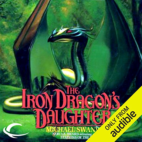 The Iron Dragon's Daughter                   By:                                                                                                                                 Michael Swanwick                               Narrated by:                                                                                                                                 Eileen Stevens                      Length: 14 hrs and 56 mins     44 ratings     Overall 3.5