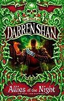 THE SAGA OF DARREN SHAN (8) - ALLIES OF THE NIGHT by Darren Shan(1905-06-24)