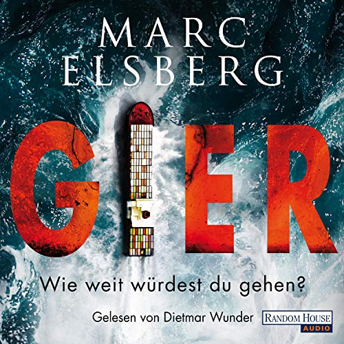 GIER - Wie weit würdest du gehen?                   By:                                                                                                                                 Marc Elsberg                               Narrated by:                                                                                                                                 Dietmar Wunder                      Length: 8 hrs and 20 mins     Not rated yet     Overall 0.0