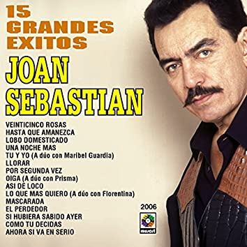 15 Grandes Exitos - Joan Sebastian