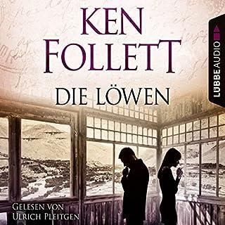 Die Löwen                   Autor:                                                                                                                                 Ken Follett                               Sprecher:                                                                                                                                 Ulrich Pleitgen                      Spieldauer: 7 Std. und 16 Min.     123 Bewertungen     Gesamt 4,2