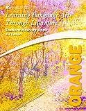 Learning Language Arts Through Literature Orange Student Book (3rd Edition)