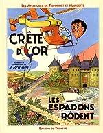 Les aventures de Fripounet et Marisette - Crête d'or, les espadons rôdent de René Bonnet
