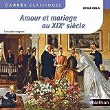 Amour et mariage au XIXe siècle