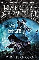 The Royal Ranger: A New Beginning (Ranger's Apprentice: The Royal Ranger)