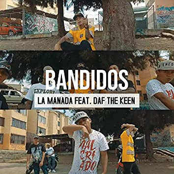 Bandidos (feat. Daf the Keen)