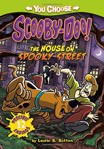The House on Spooky Street (You Choose: Scooby-Doo!)