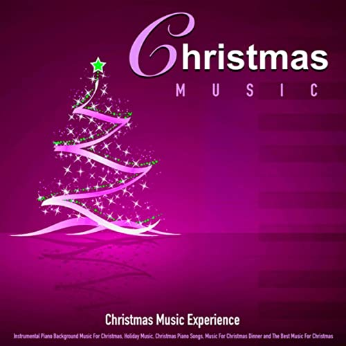 Christmas Piano.Christmas Music Instrumental Piano Background Music For