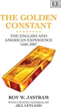 The Golden Constant: The English and American Experience 1560-2007, Updated Edition