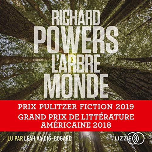 L'Arbre-Monde Audiobook By Richard Powers, Serge Chauvin cover art