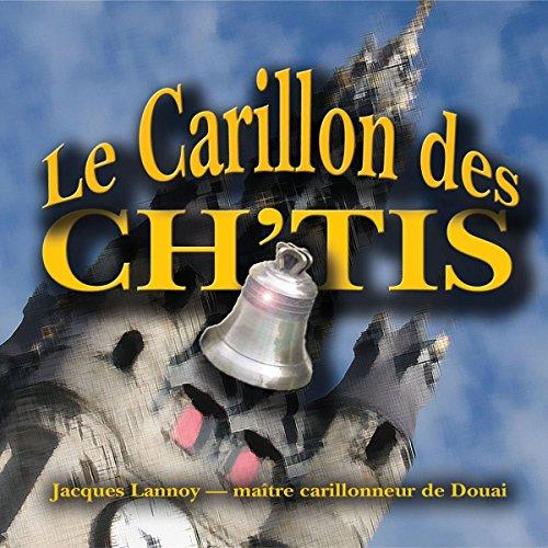 Le Carillon des Ch Tis