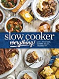 Slow Cooker Everything: Easy & Effortless Suppers, Breads, and Desserts