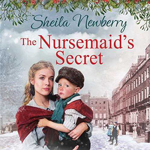 The Nursemaid's Secret     Tears, Smiles and a Guaranteed Happy Ending              By:                                                                                                                                 Sheila Newberry                               Narrated by:                                                                                                                                 Eve Webster                      Length: 11 hrs and 14 mins     Not rated yet     Overall 0.0