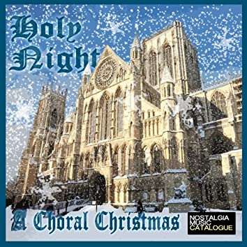 Holy Night, A Choral Christmas