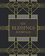 My Blessings Journal: Faith-based Blessings Journal 8x10; lots of room to write about your blessings; 3-month journal with...