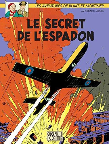 Blake & Mortimer - Tome 1 - Le secret de l'Espadon (Blake et Mortimer)