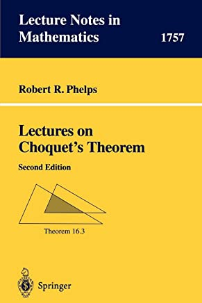 Lectures on Choquets Theorem