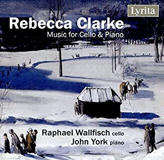 Rebecca Clarke: Music for Cello & Piano by Raphael Wallfisch