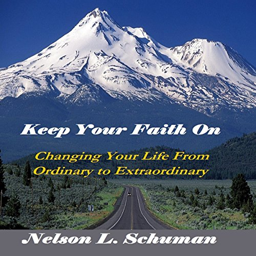 Keep Your Faith On Audiobook By Nelson L. Schuman cover art