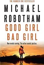 Good Girl, Bad Girl: Cyrus Haven - Book 1