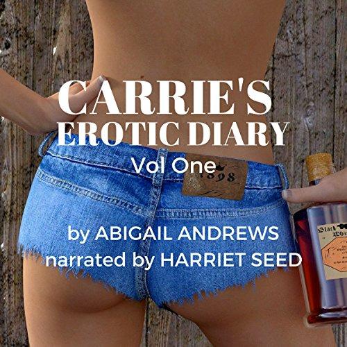 Carrie's Erotic Diary: Volume 1 audiobook cover art