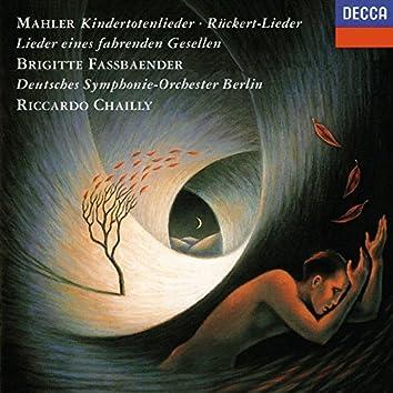 Mahler: Rückert Lieder; Kindertotenlieder; Lieder eines fahrenden Gesellen; Des Knaben Wunderhorn