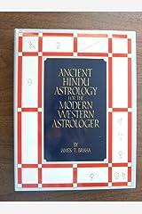 Ancient Hindu Astrology for the Modern Western Astrologer Paperback