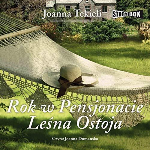 Rok w Pensjonacie Leśna Ostoja cover art