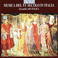 Italian Music of the 15th Century by ANONYMOUS / ARNOLD DE LANTINS; (2008-07-08)
